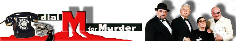 Dial M For a  Murder: Interactive Murder Mystery Dinner